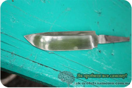 Як зробити ніж в домашніх умовах
